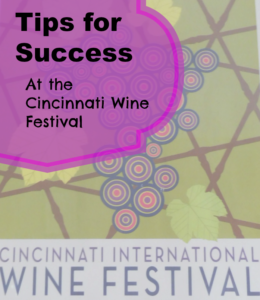 Tips for Success Cinti Wine Festival